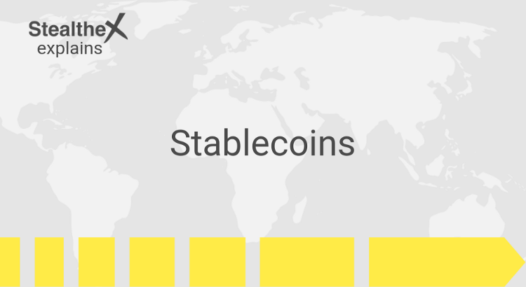 What Are Stablecoins?