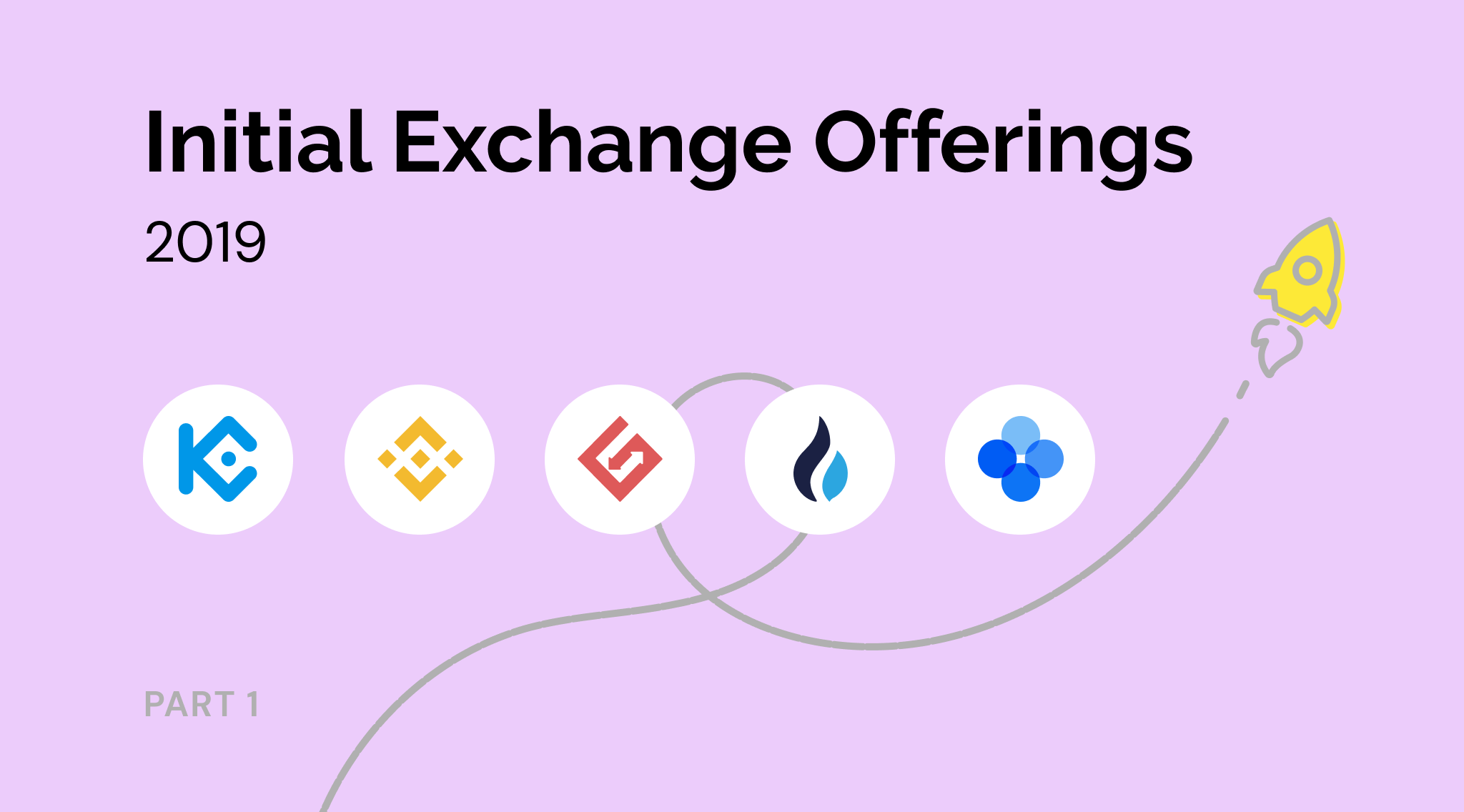 Top Initial Exchange Offerings (IEO) of 2019. Part 1. Review by StealthEx