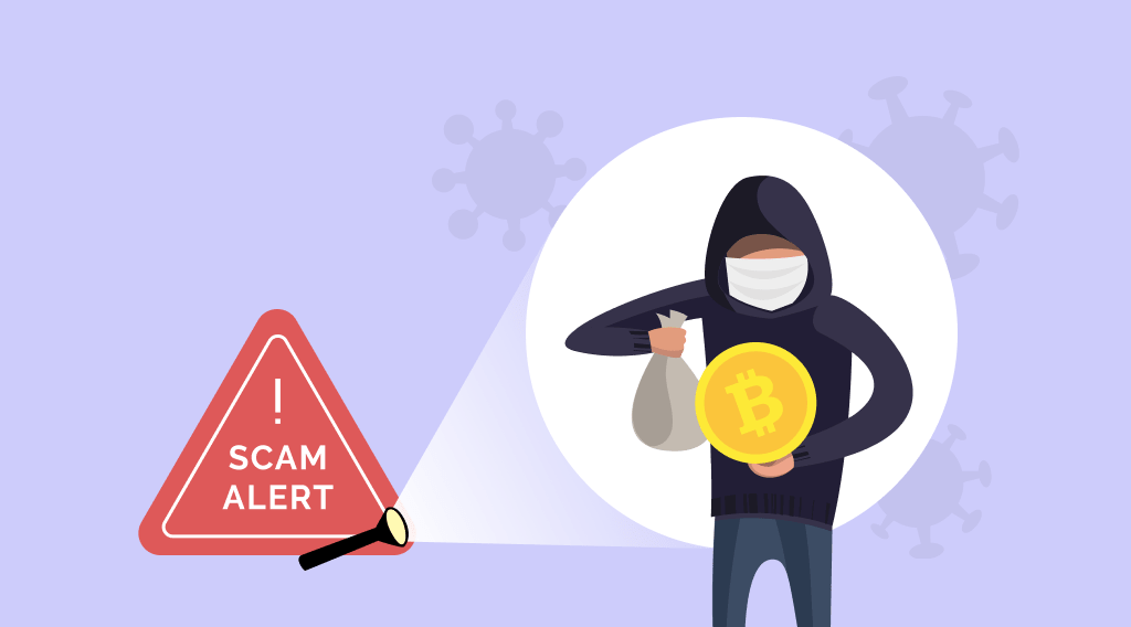 Beware Of COVID-19 Crypto Scams