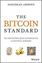 The Bitcoin Standard: The Decentralized Alternative to Central Banking. StealthEX